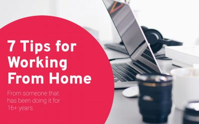 7 Tips for Working From Home from someone that has been doing it for 16+ years.